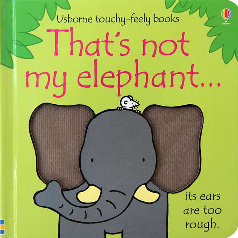 Usborne That's Not My Elephant - educationaltoys.ie
