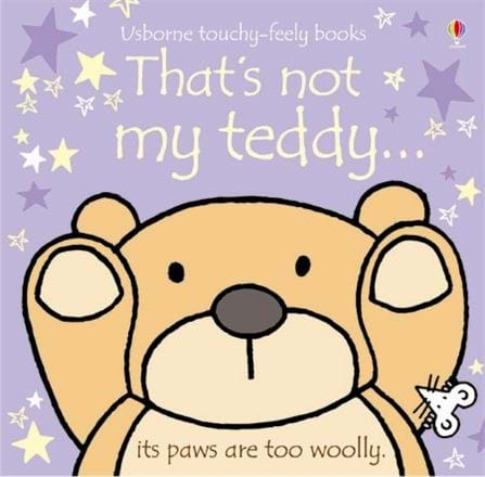 Usborne That's Not My Teddy Touch & Feel First Book - educationaltoys.ie