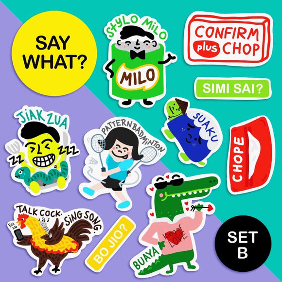 Say What? | Singlish Sticker Pack B