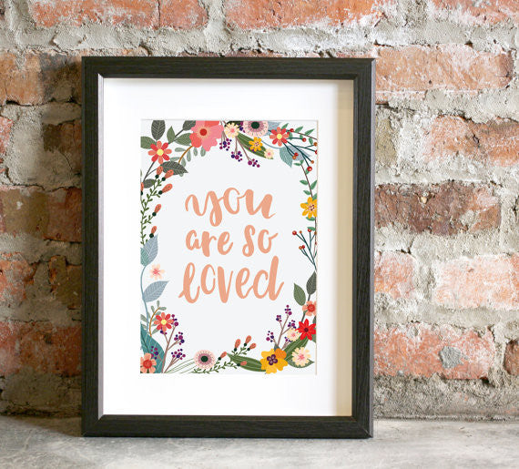 You are so Loved Art Print Quote Notecard