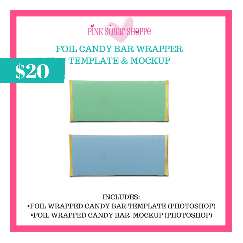 PINK SUGAR SHOPPE FOIL CANDY BAR WRAPPER TEMPLATE & MOCKUP