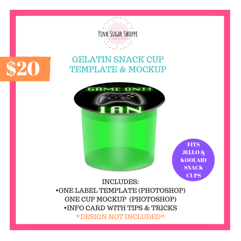PINK SUGAR SHOPPE GELATIN SNACK CUP TEMPLATE AND MOCKUP