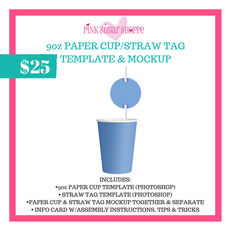 PINK SUGAR SHOPPE 9oz PAPER CUP AND STRAW TAG TEMPLATE AND MOCKUP