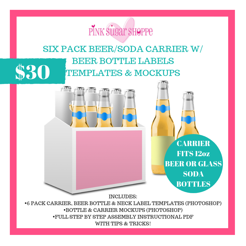 PINK SUGAR SHOPPE SIX PACK BEER/SODA CARRIER AND BOTTLE TEMPLATES & MOCKUPS