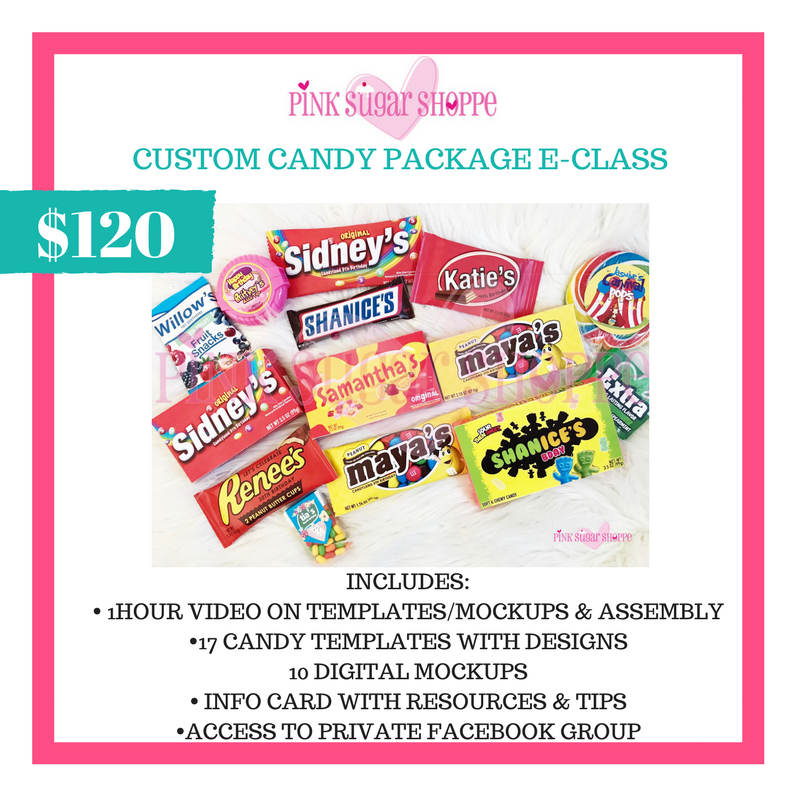 PINK SUGAR SHOPPE CUSTOM CANDY PACKAGE CLASS