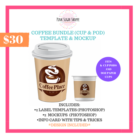 PINK SUGAR SHOPPE COFFEE BUNDLE (CUP & POD) TEMPLATE AND MOCKUP