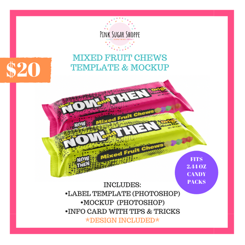 PINK SUGAR SHOPPE MIXED FRUIT CHEWS TEMPLATE AND MOCKUP