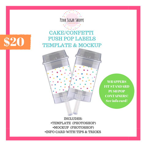 PINK SUGAR SHOPPE CAKE/CONFETTI PUSH POP LABEL TEMPLATE AND MOCKUP