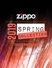 2019 Zippo Spring Collection- Click to Download