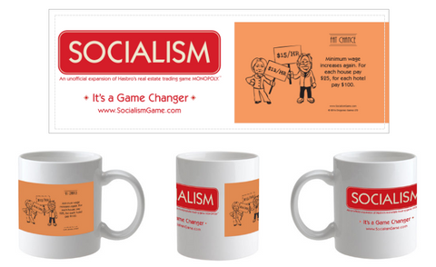 "SOCIALISM Mug – Fat Chance ""Minimum wage rises again"""
