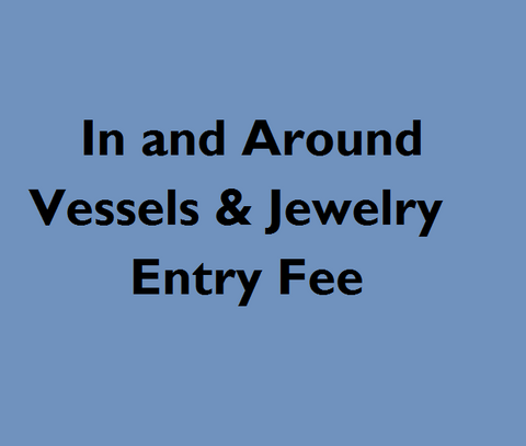 In & Around - Vessels and Jewelry