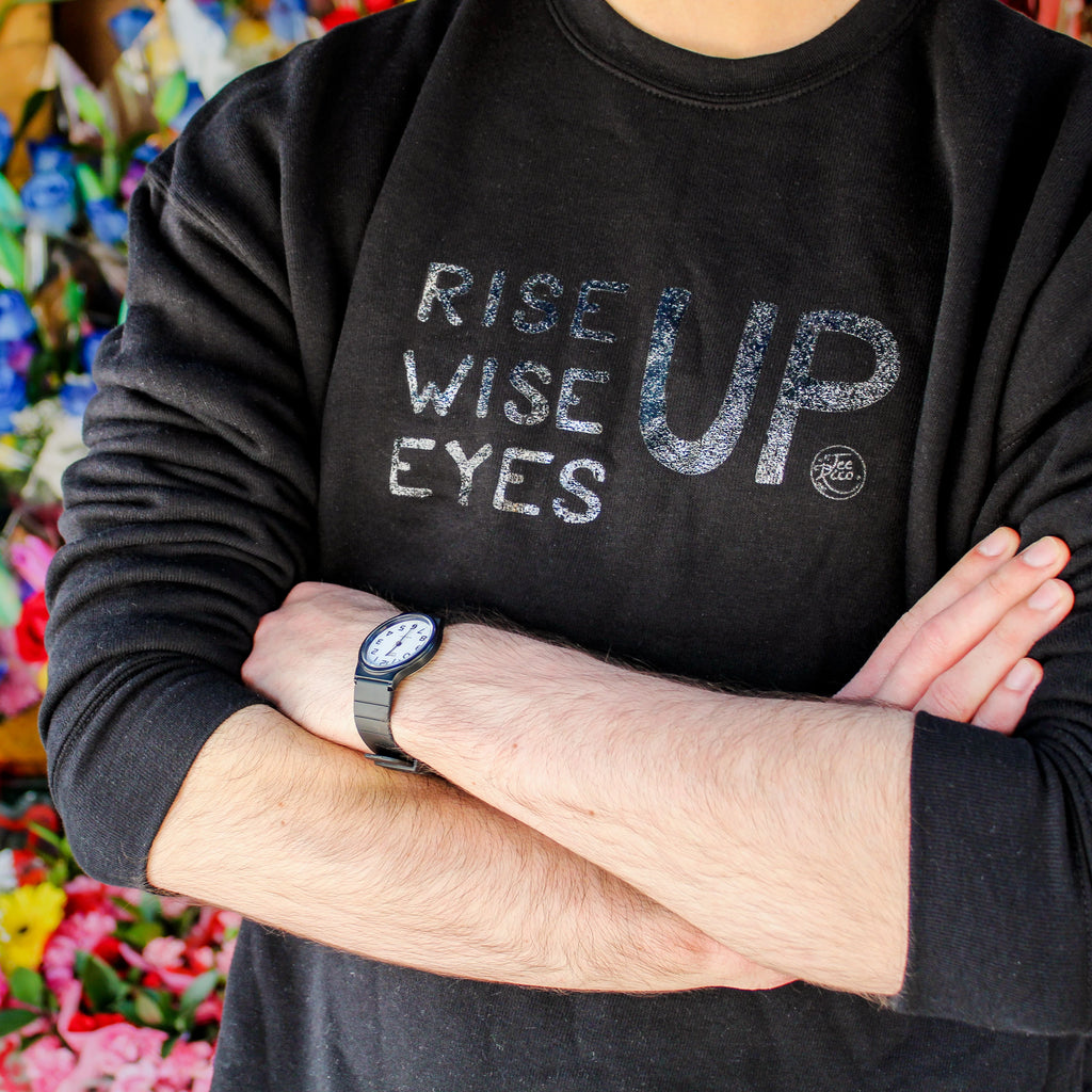 Rise Up, Wise Up, Eyes Up - Unisex Crew Neck Sweatshirt - New Item