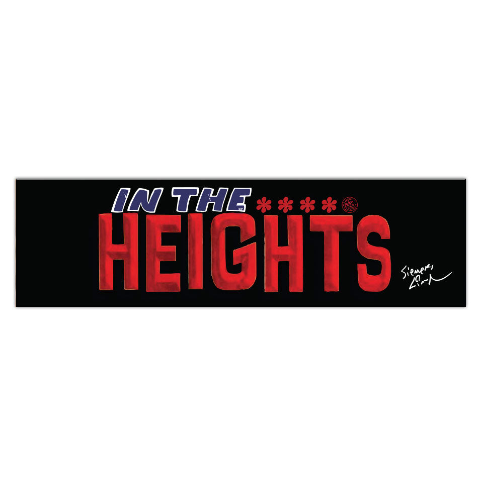 "In The Heights - 11""x3"" Vinyl Bumper Sticker"
