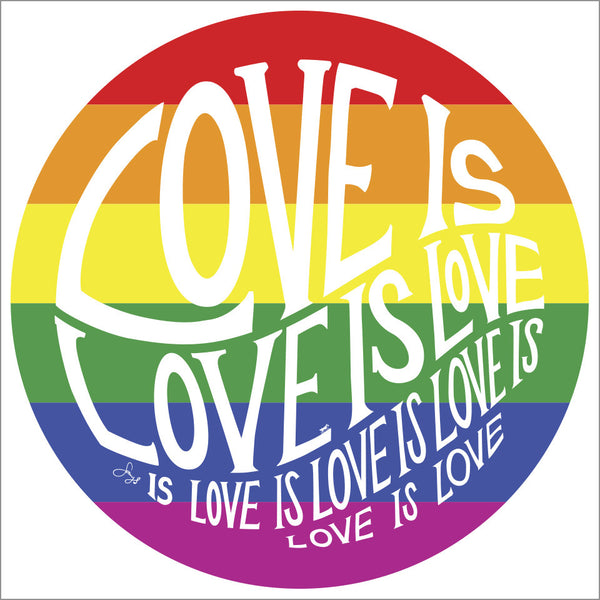Circle of Love is Love - Rainbow Magnet - 3.5 in