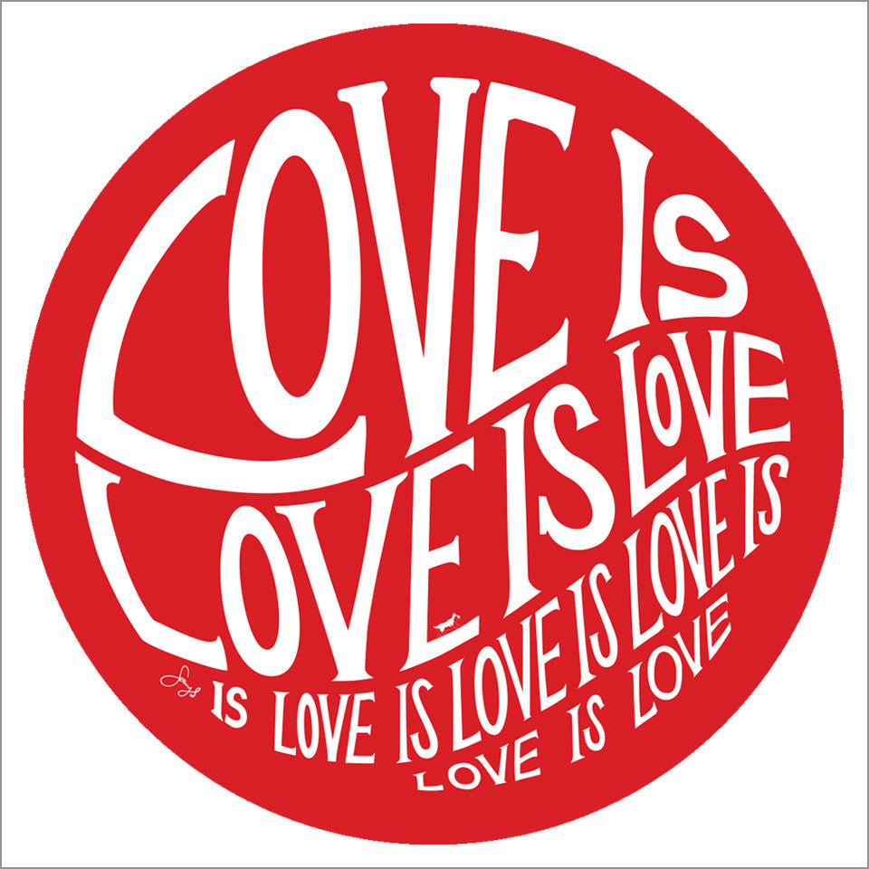 Circle of Love is Love - Red Magnet - 3.5 in