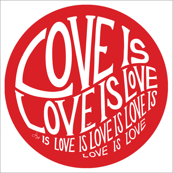 Circle of Love is Love - 3.5 in Red Magnet