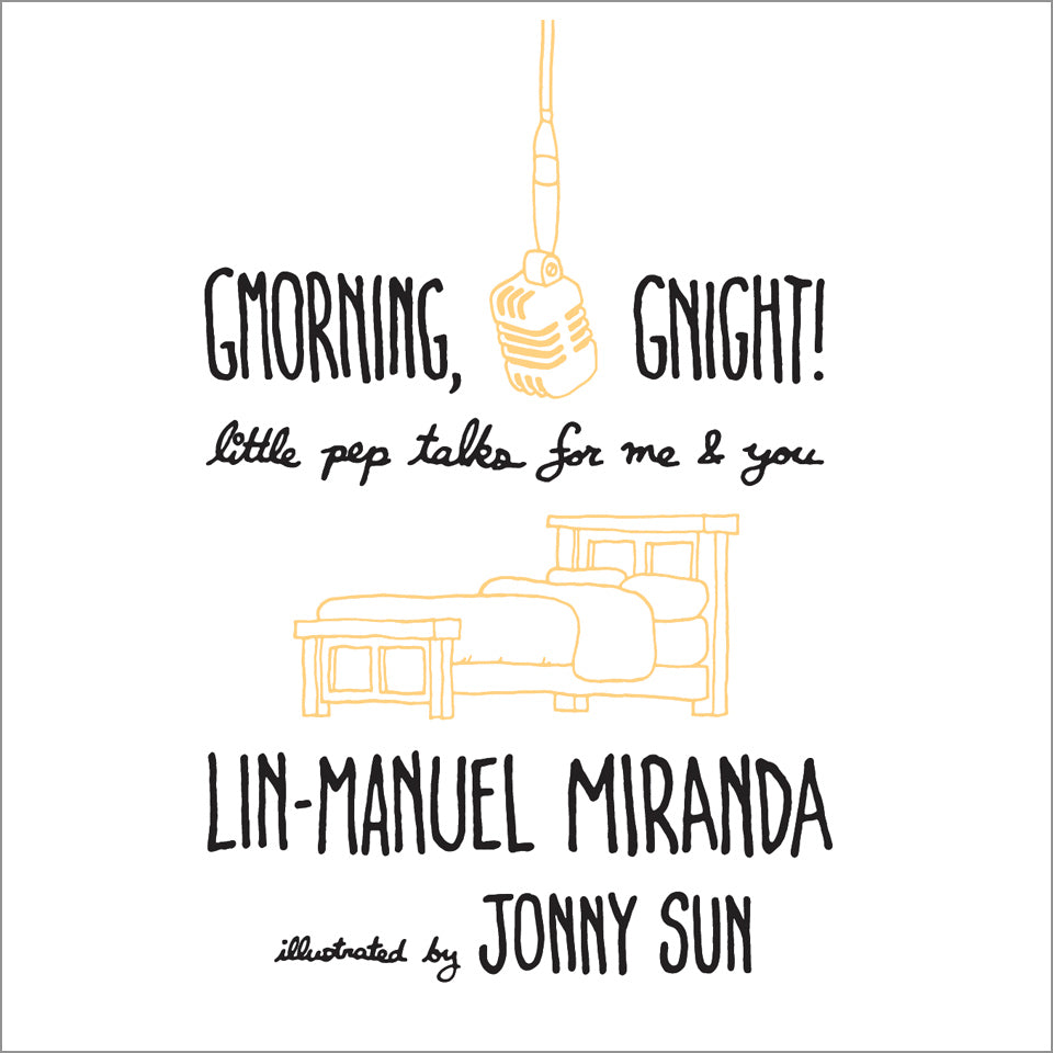 Gmorning, Gnight!: Little Pep Talks for Me & You Hardcover - New Item