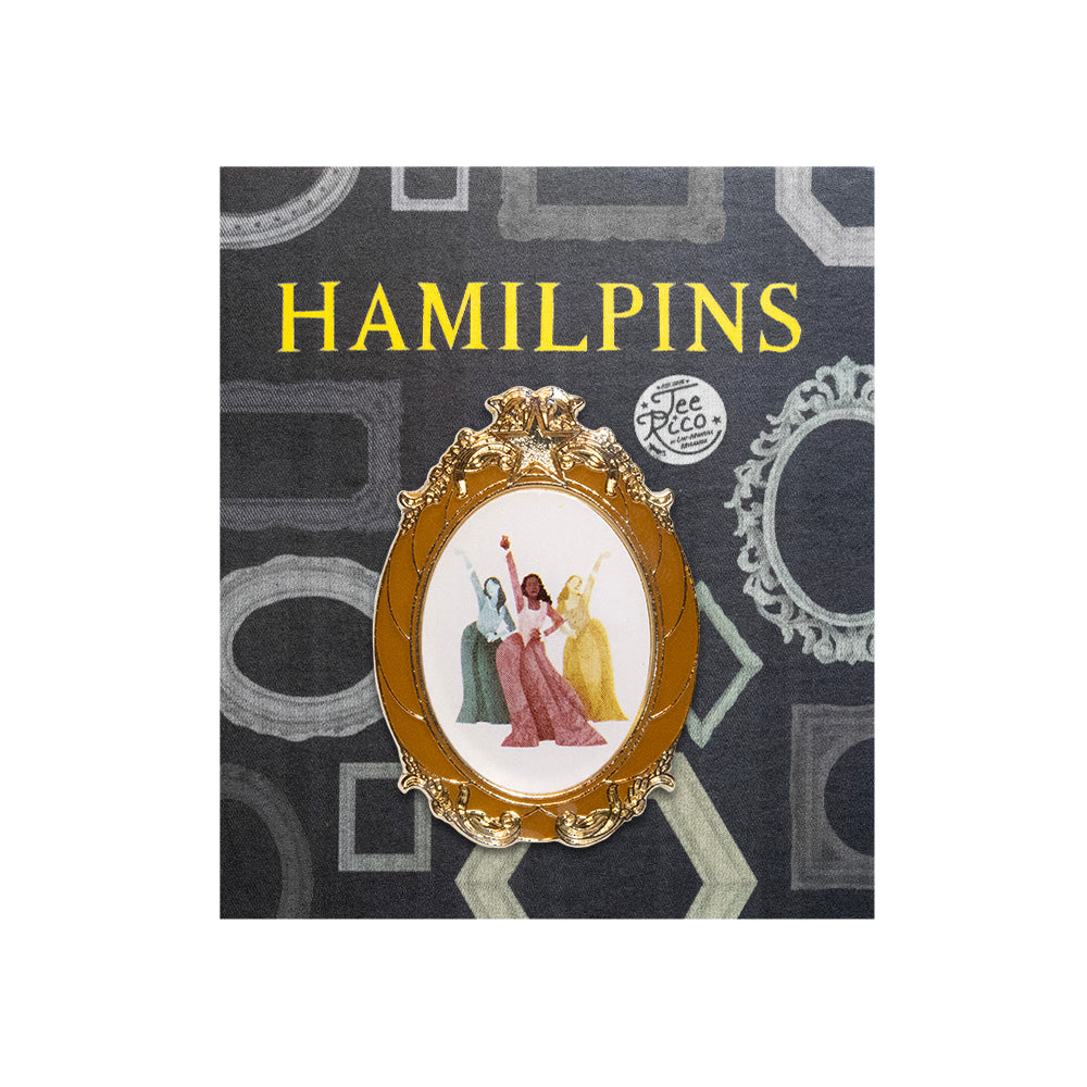 HamilPins #1 - Schuyler Sisters