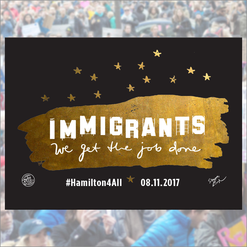 Hamilton LA 5X7 Campaign Card - Benefiting the Immigrants Coalition! - Final Sale Item