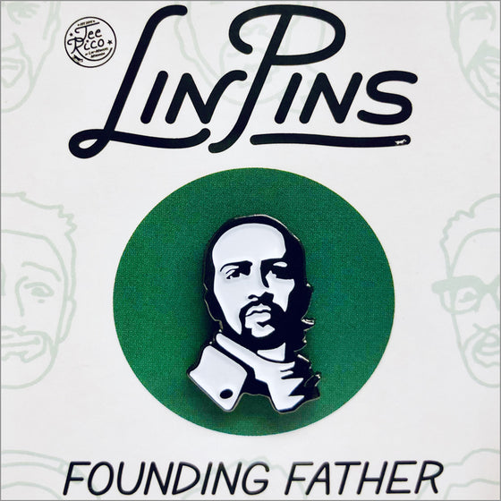 LinPins #1 - Lin-Manuel Founding Father
