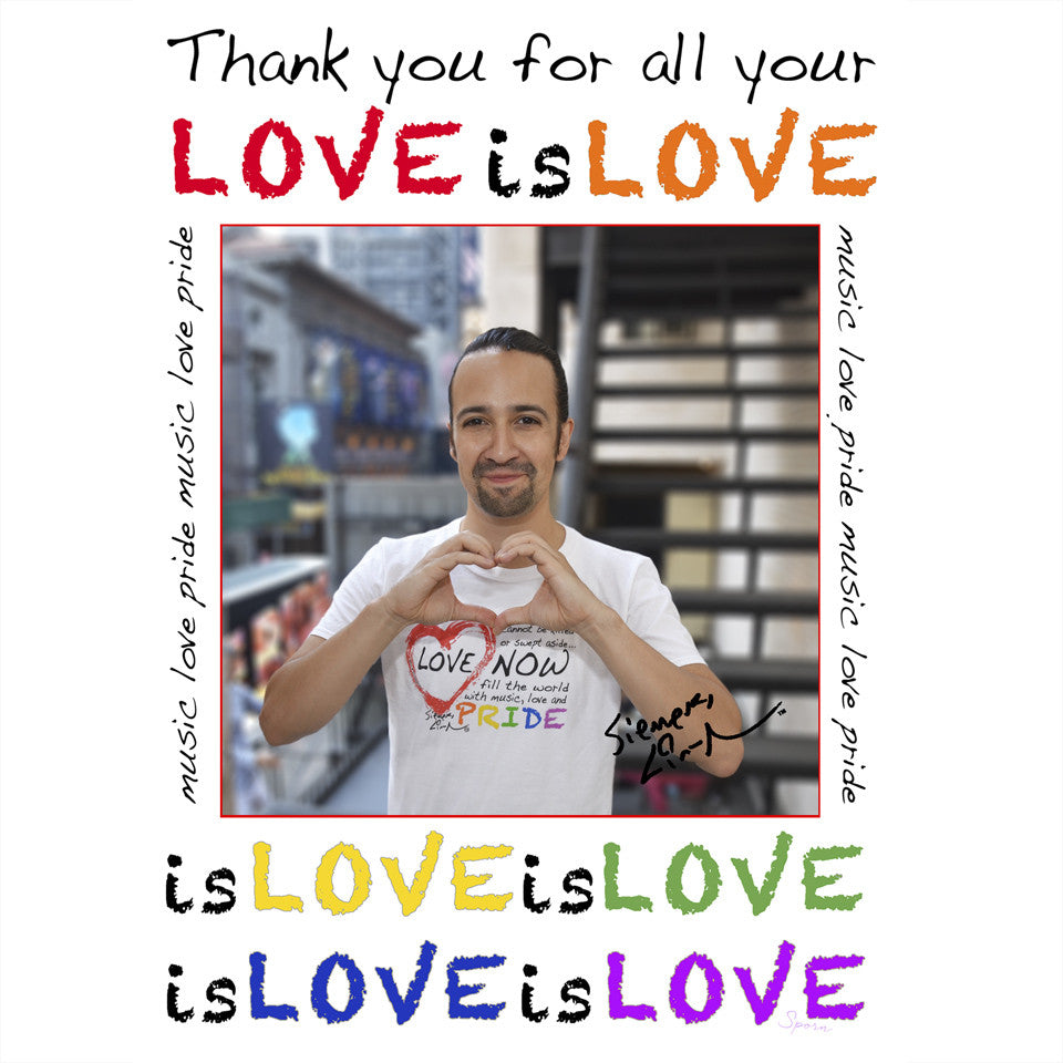 Lin-Manuel July '16 5X7 Thank You Card - Love is Love!