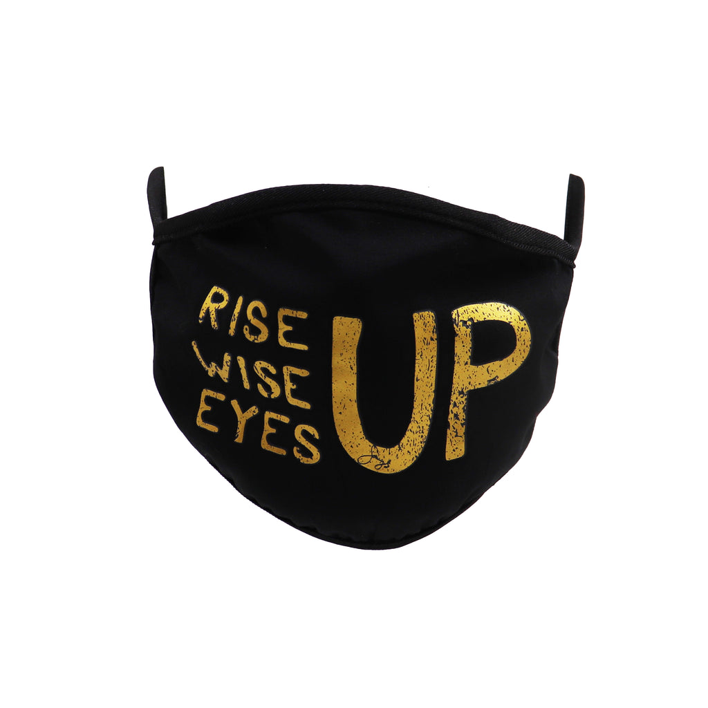 Rise Up, Wise Up, Eyes Up - 100% Cotton Facemask