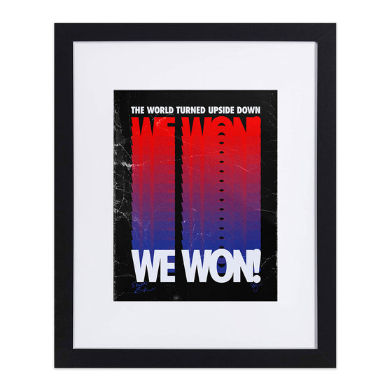 "We Won! 8""x10"" Art Print"