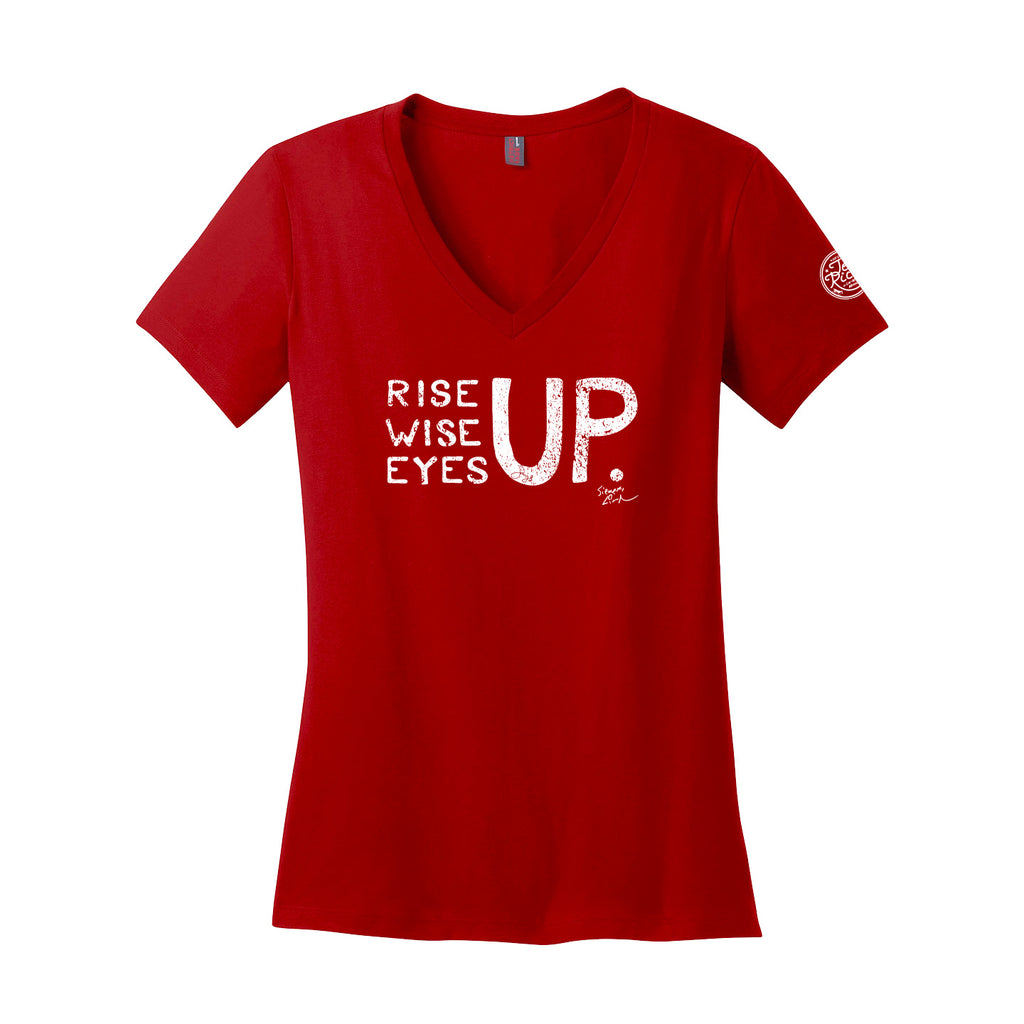 Rise Up, Wise Up, Eyes Up - Ladies V-Neck
