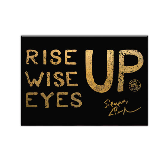 "Rise Up, Wise Up, Eyes Up- 2.5""X3.5"" Button Magnet"
