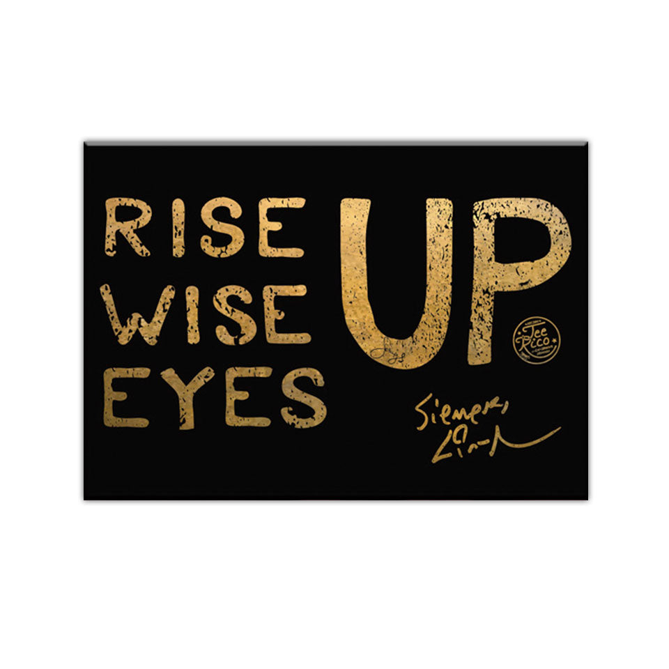 "Rise Up, Wise Up, Eyes Up- 2.5""x3.5"" Magnet"