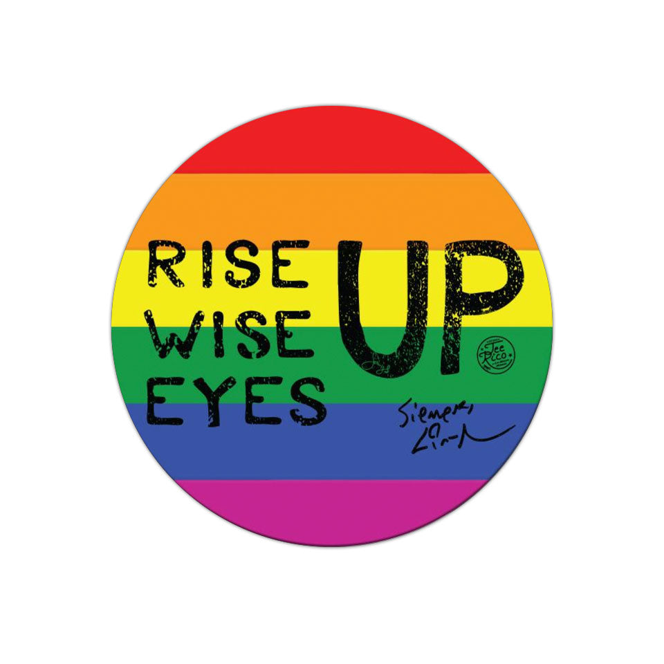 "Rise Up, Wise Up, Eyes Up - Pride - 3"" Removable Vinyl Bumper Sticker"