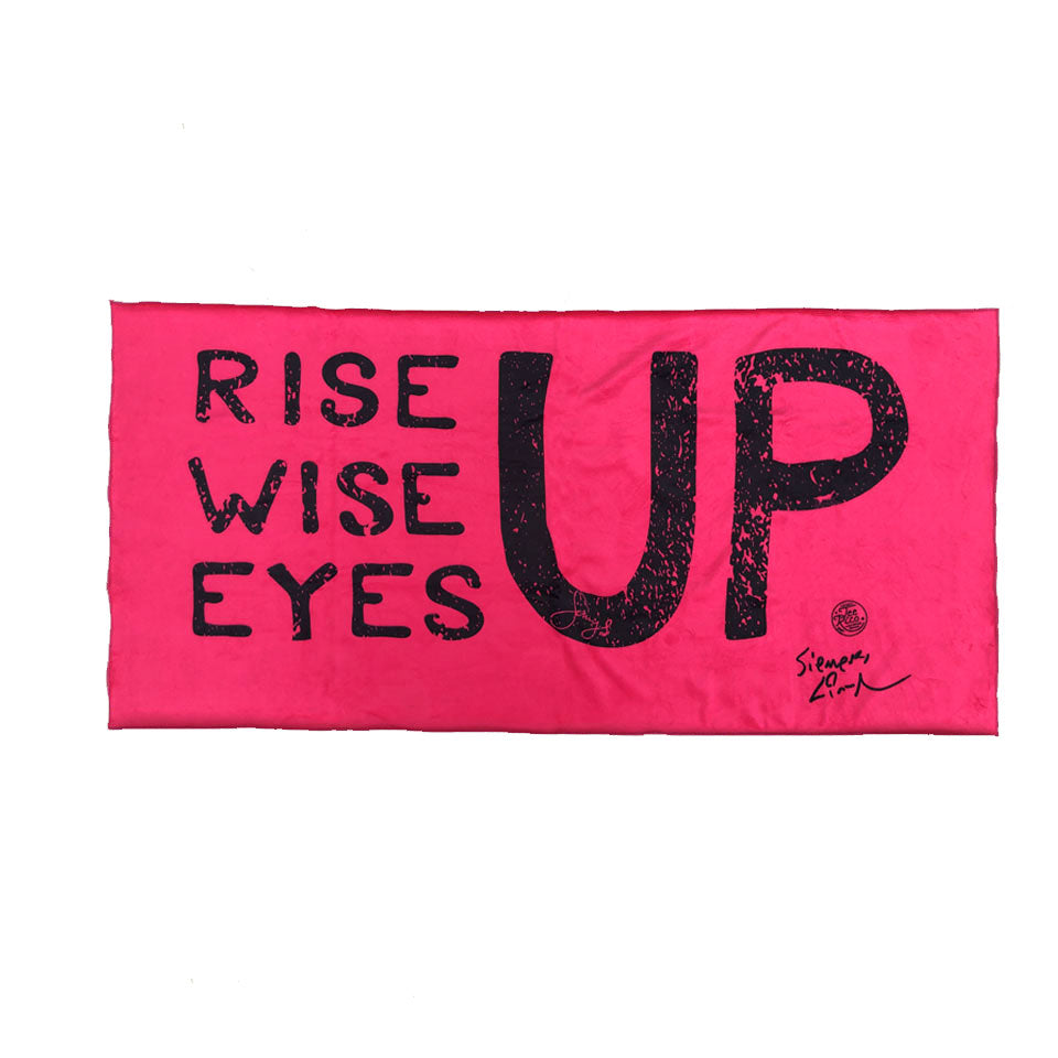 "Rise Up, Wise Up, Eyes Up - 30""x60"" Towel"