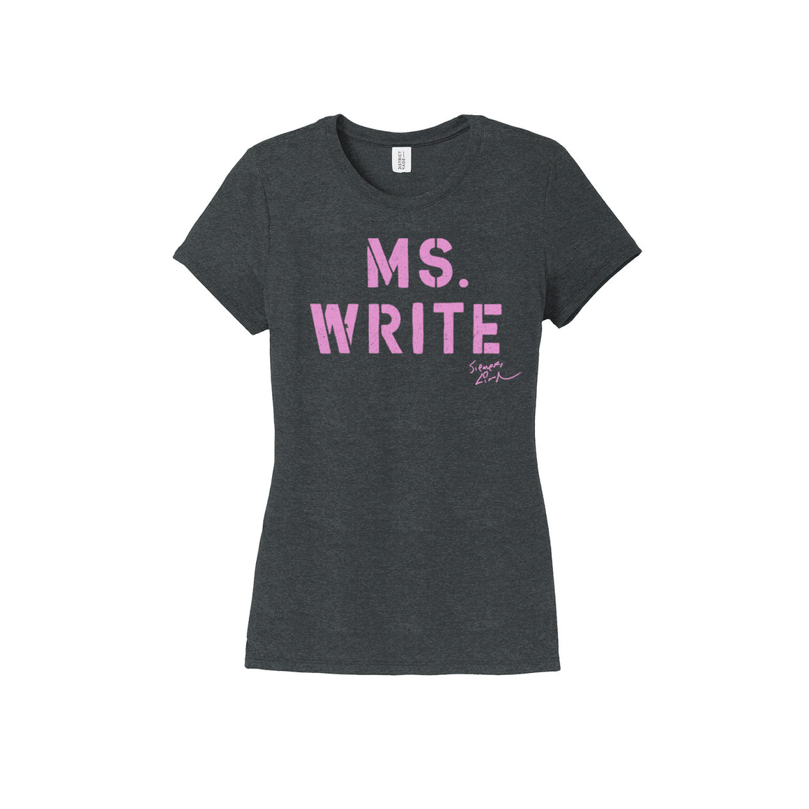 MS. WRITE - Ladies Crew - Black Frost