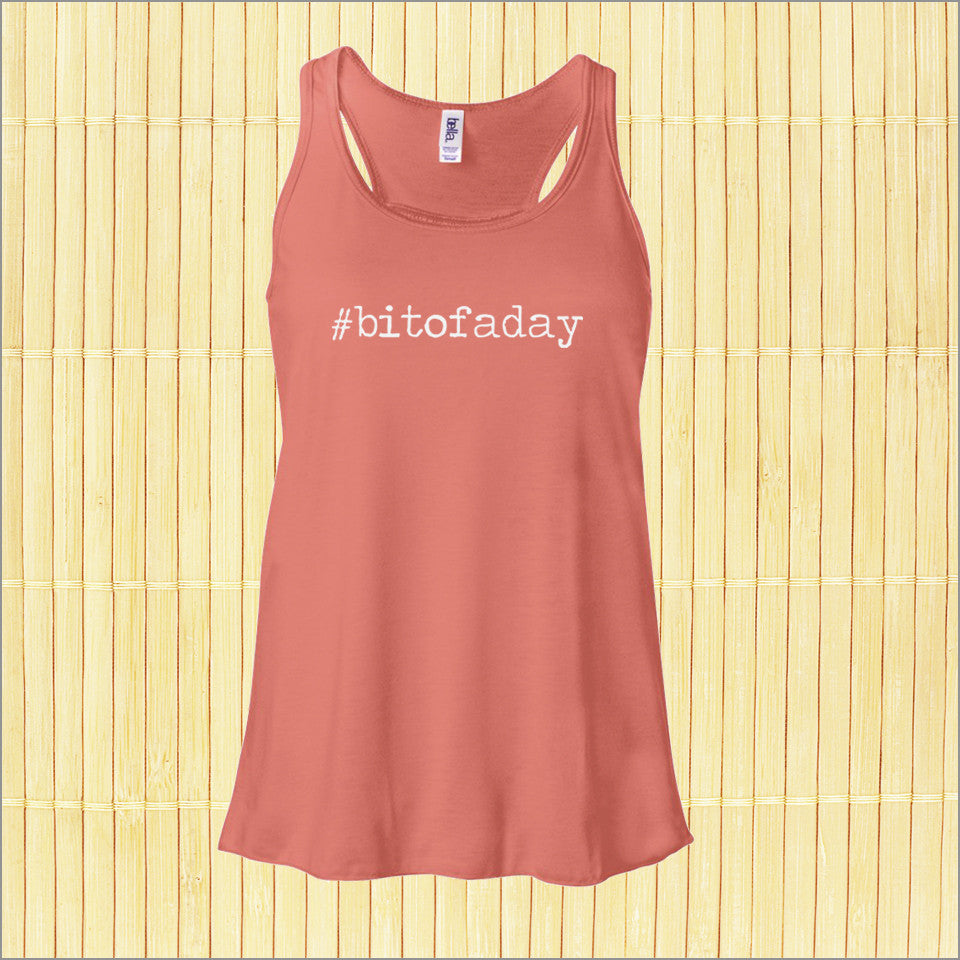 #bitofaday - Ladies Tank Top