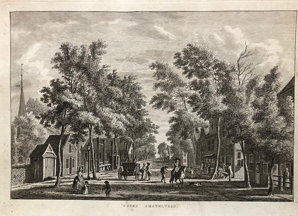 't Dorp Amstelveen'  Nice lively view of the village Amstelveen (near Amsterdam). This engraving by Bendorp after Bulthuis , published in 1763
