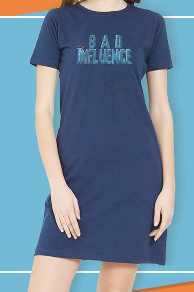 Bad Influence T-Shirt Dress
