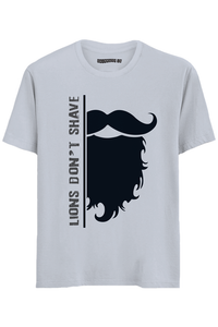Lions Don't Shave Half Sleeves T-Shirt