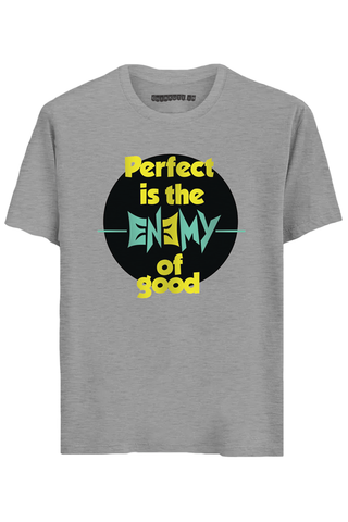 Perfect is the Enemy Half Sleeves T-Shirt