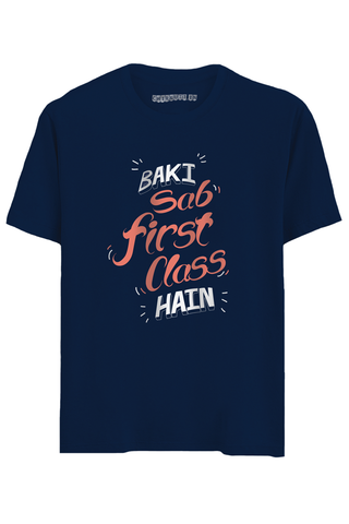 Baaki Sab First Class Half Sleeves T-Shirt