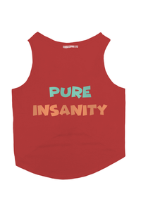 Pure Insanity Dog T-Shirt - RED