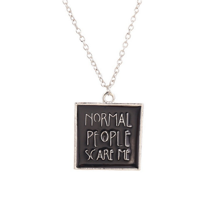 Normal People Scare Me Necklace - Simple Silver Nu-goth Gothic Goth American horror story ahs