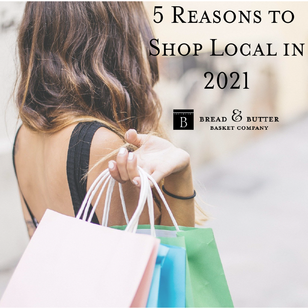 5 Great Reasons to Support Local In 2021