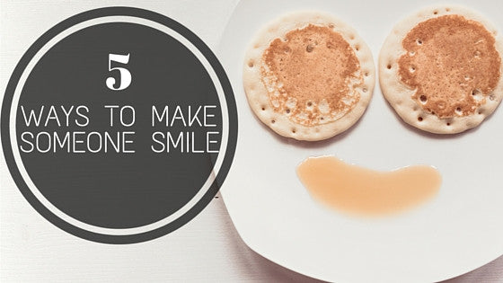 Deliver Happiness | Five ways to make someone smile today