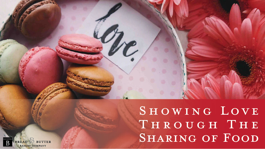 Showing Love Through the Sharing of Food