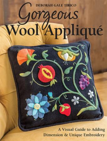 Gorgeous Wool Applique Book by Deborah Gale Tirico