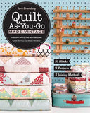 Quilt As You-Go Made Vintage - Softcover by Jera Brandvig