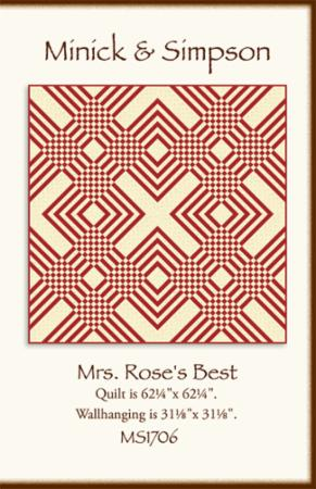 Mrs. Rose's Best Quilt or Wallhanging Pattern by Minick & Simpson