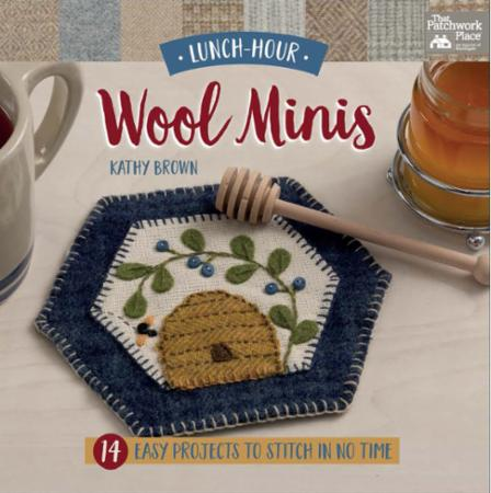 Lunch Hour Wool Minis by Kathy Brown for Martingale