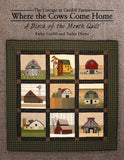 Where the Cows Come Home Block of the Month by Kathy Cardiff and Taylor Olvera