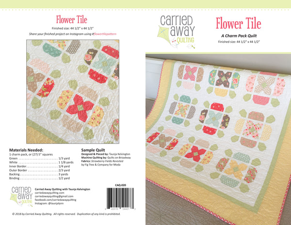 Flower Tile Quilt Pattern by Taunja Kelvington of Carried Away Quilting